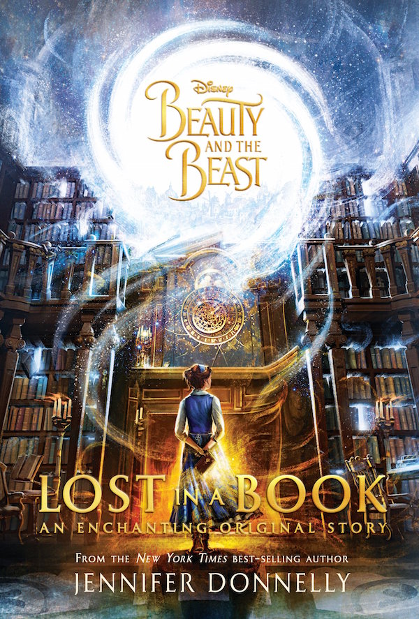 Beauty and the Beast. Lost in a Book by Jennifer Donnelly