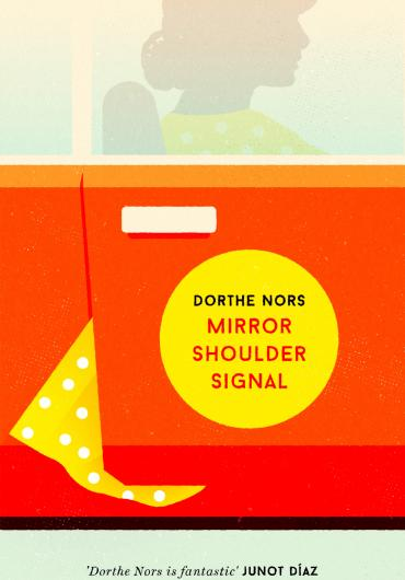 97.Dorthe Nors-Mirror, Shoulder, Signal