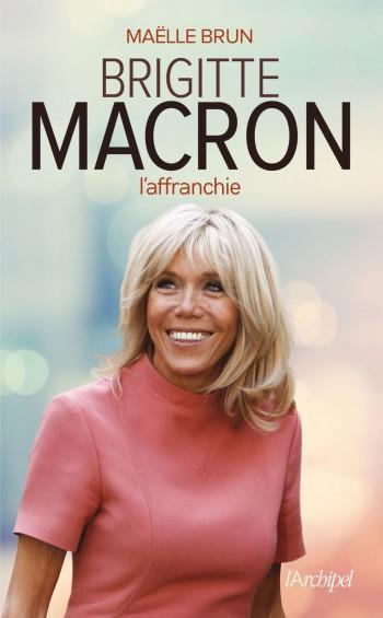 brigitte-macron-affranchie-maelle-brun.-paraitre-janvier_width1024